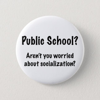 Public School? Button