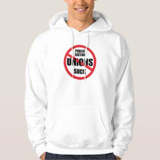 Public Sector Unions Suck Hooded Sweatshirt