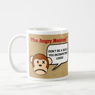 Public Service Announcement - Don't Be a Bully Coffee Mug