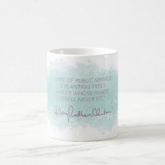 Public Service - Hillary Clinton Mug