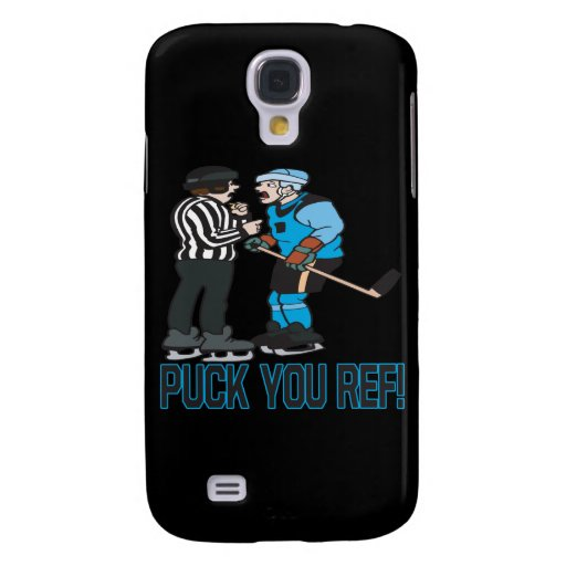 Puck You Ref Galaxy S4 Case