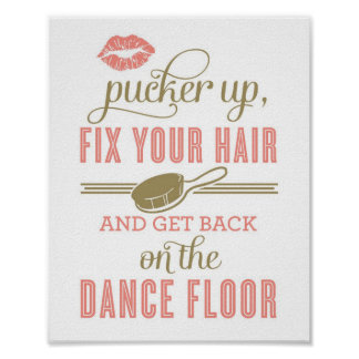 Pucker Up and Fix Your Hair | Ladies Restroom Sign Poster