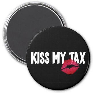 Pucker Up! Kiss My Tax! 7.5 Cm Round Magnet