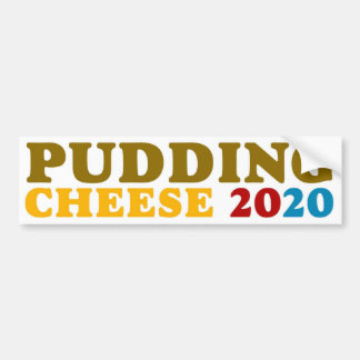 Pudding and Cheese Bumper Sticker