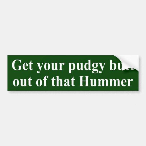 Pudgy Butt Hummer Sticker Bumper Stickers