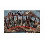 Pueblo, Colorado - Large Letter Scenes Postcard