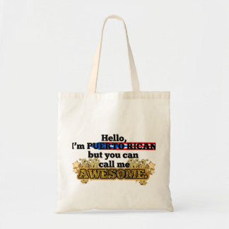 Puerto Rican, but call me Awesome Tote Bag