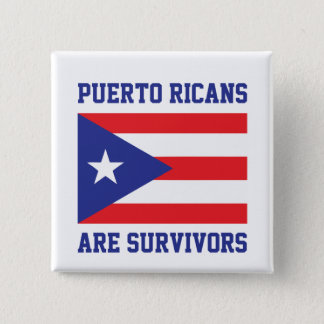Puerto Ricans are survivors 15 Cm Square Badge