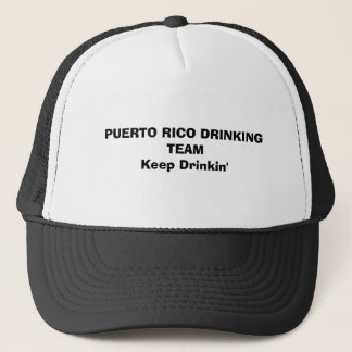 PUERTO RICO DRINKING TEAMKeep Drinkin' Trucker Hat