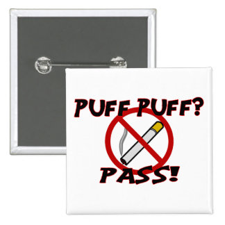 Puff Puff Pass 15 Cm Square Badge