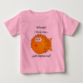 Puffer fish - funny sayings baby T-Shirt