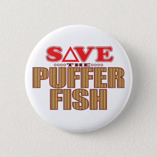 Puffer Fish Save 6 Cm Round Badge