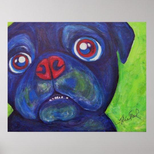 "Pug Art ""Pugsly Enthusiasm"" Poster"