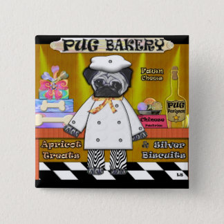 Pug Bakery 15 Cm Square Badge