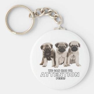 Pug can haz attention keychain