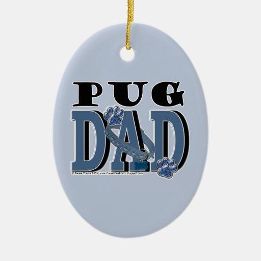 Pug DAD Ornaments