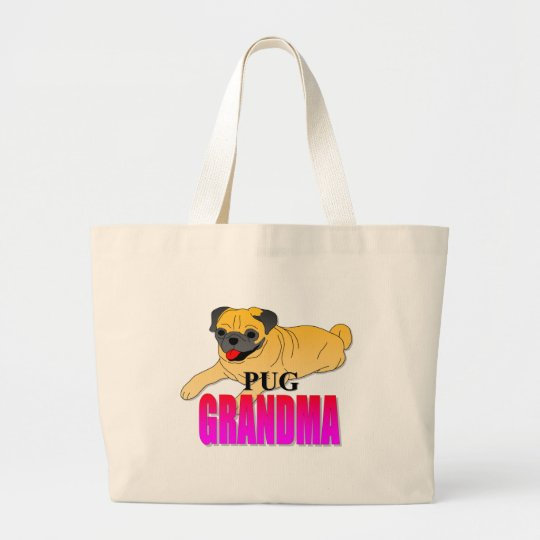 Pug Dog Grandma Large Tote Bag