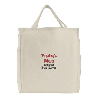 Pug Dog Mom Custom Dog Lover's Embroidered Tote Bags
