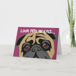 Pug Is Watching Birthday Card