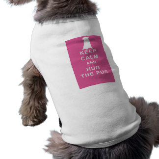 PUG KEEP CALM HUG THE PUG DOG T SHIRT COAT
