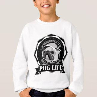 PUG LIFE AR SWEATSHIRT