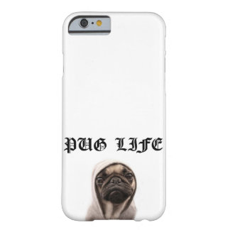 Pug Life Barely There iPhone 6 Case