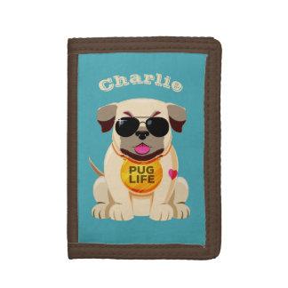 Pug Life custom name & color wallets