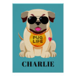 Pug Life custom name & colour poster