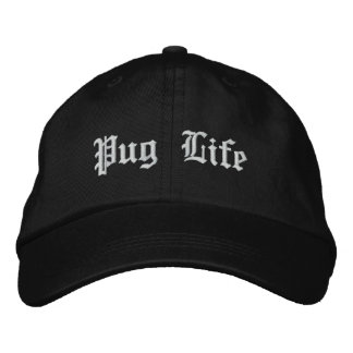 Pug Life Funny Pug Dog Embroidered Hat