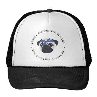 Pug Life - Gangsta Dog Motto Cap