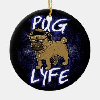 Pug Lyfe Christmas Ornament