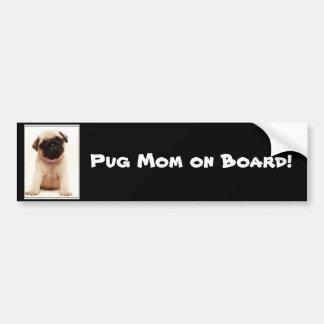 Pug mom on board bumper sticker
