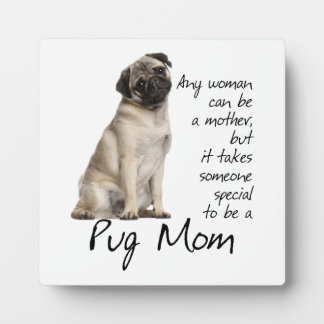Pug Mom Plaque