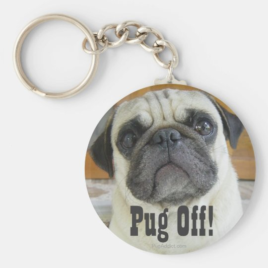 """Pug Off"" Funny Pug Dog Key Chain Keychains"
