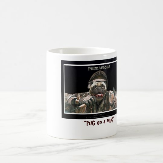 """PUG on a MUG"" Coffee Mug"