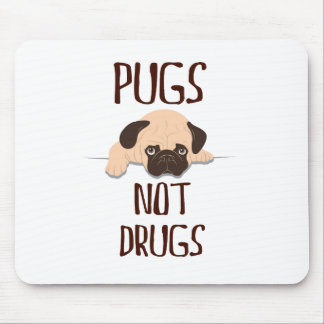 pug pugs not drugs cute dog design mouse pad