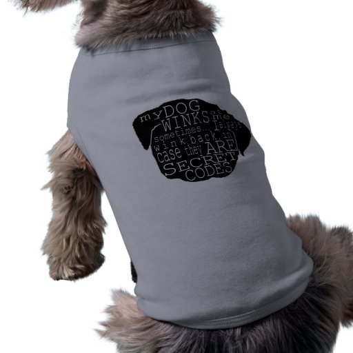 Pug Puppy Winks Secret Message Doggie T-shirt