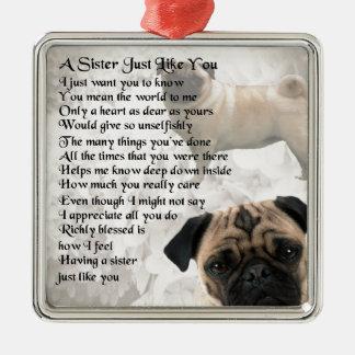 Pug  Sister Poem Christmas Ornament
