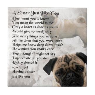 Pug  Sister Poem Tile