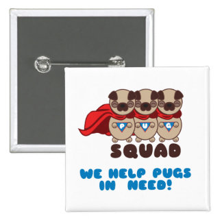 Pug Squad Pugs To The Rescue Button