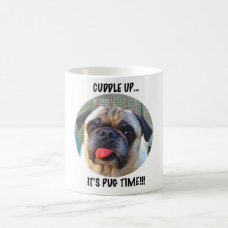 PUG TIME! COFFEE MUG