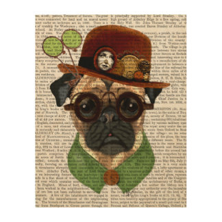 Pug with Steampunk Bowler Hat Wood Print