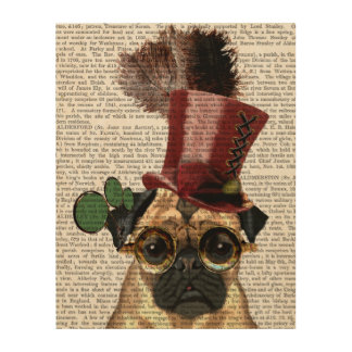 Pug with Steampunk Style Top Hat Wood Print