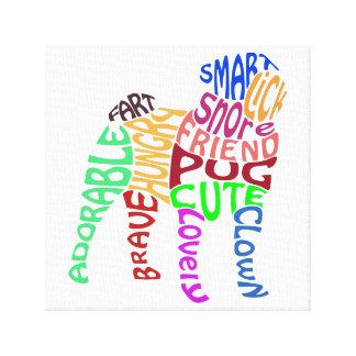 Pug Word Cloud Canvas Stretched Canvas Prints