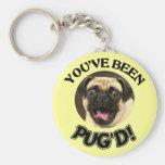PUG - YOU'VE BEEN PUG'D!  KEYCHAIN KEYRING DOG PET