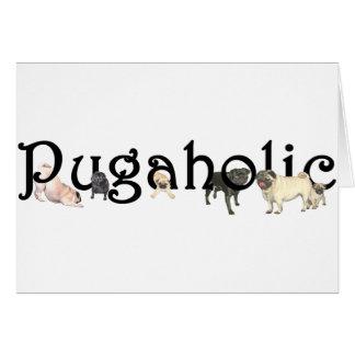 Pugaholic Greeting Card