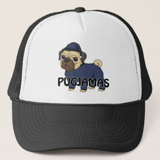 Pugjamas - The pug in pawjamas! Trucker Hat