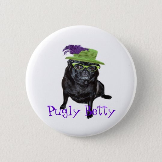 Pugly Betty Magnet 6 Cm Round Badge