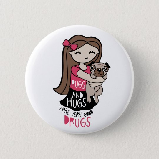 Pugs and Hugs 6 Cm Round Badge