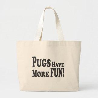 Pugs Have More Fun! Tote Bags